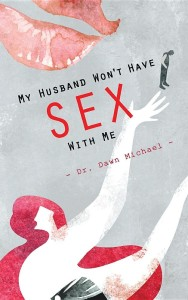My Husband wont have sex with me 2